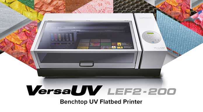 New VersaUV LEF2-200 Increases Printing Opportunities