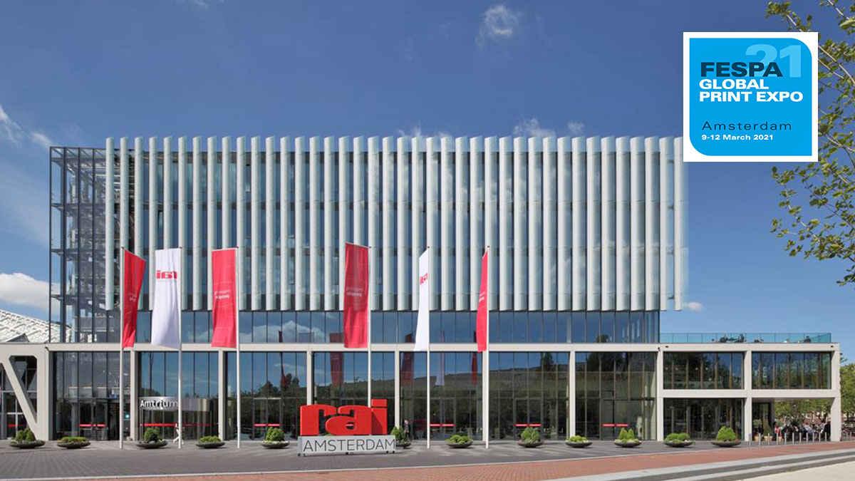 FESPA Global Print Expo yeri ve tarihi değişti